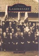 Réf : SU-15-233 :  MEMOIRES EN IMAGES EDITIONS SUTTON LAMBERSART - Lambersart