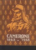 CAMERONE - Catalogue - Corps Légionnaire - édité Par Le Képi Blanc  1953 - - Catalogues