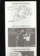 -  COHN BENDIT . DE LA FRESSANGE ET GAULTIER  PAR WOLINSKI . PLANCHE LIBRE D´UN PORTFOLIO CANAL + . 1989 . - Wolinski