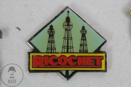 Ricochet - Advertising Pin Badge #PLS - Medios De Comunicación