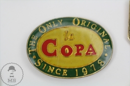 La Copa The Only Original Since 1978 - Advertising Pin Badges #PLS - Fútbol