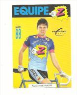 EQUIPE   Z   :  Pascal PEYRAMAURE - Cycling