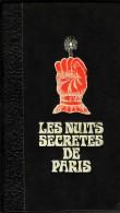 Esotérisme - LES NUITS SECRETES DE PARIS (couverture Cartonnée) De Guy Breton - Editions De Saint-Clair 1975 (Lot 136) - Esotérisme