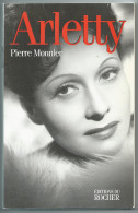 ARLETTY - Par Pierre Monnier - Biografia