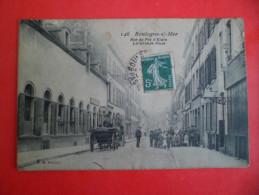 CPA BOULOGNE SUR MER Pas De Calais Rue Du Pont D' Etain La Grande Poste - Boulogne Sur Mer