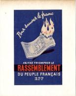 POUR SAUVER LE FRANC  FAITES TRIOMPHER LE RASSEMBLEMENT DU PEUPLE FRANCAI  -  TRACT GUERRE  39 / 45 - 1939-45