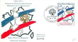 1987  Visite Du Président Mitterand à SPM  FDC Non Adressé - FDC