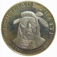 HAITI - REPUBLIQUE D' HAITI - 10 GOURDES (1971) JOSEPH NEZ PERCE - NATIVE AMERICAN INDIAN CHIEFS - SILVER COIN (999,9%) - Haïti