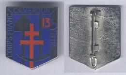 Insigne Du 13e Bataillon De Génie - Corps Franc - Army