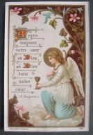 IMAGE PIEUSE Chromo Blanchard Année 1892 :  L´EUCHARISTIE AYONS  NOTRE COEUR EN DIEU  - L´ANGE DE LA COMMUNION ... - Images Religieuses