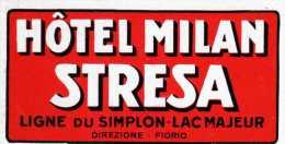 ETIQUETTE HOTEL MILAN STRESA LIGNE DU SIMPLON -LAC MAJEUR VINTAGE LUGGAGE HOTEL LABEL - Etiquettes D'hotels