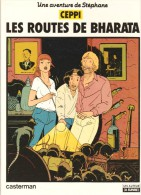 CEPPI - Les Routes De Bharata - Casterman - ( 1982 ) . - Bücher, Zeitschriften, Comics