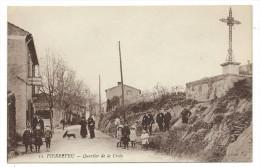 CPA - PIERREFEU, QUARTIER DE LA CROIX - Var 83 - Animée -Edit. Vecciali, Le Deley, Imp. Place D' Armes, Toulon - France