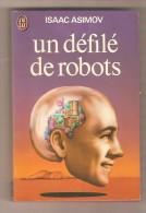 J'AI LU 542-  ISAAC ASIMOV Un Défilé De Robots - J'ai Lu