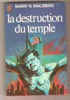 J´AI LU 637- BARRY N.  MALZBERG - La Destruction Du Temple - J'ai Lu