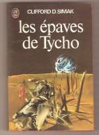 J´AI LU 808 -CLIFFORD D. SIMAK - Les épaves De Tycho - J'ai Lu