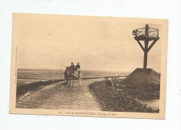 Cp , 85 , ILE DE NOIRMOUTIER ,  Passage Du GOIS , Vierge , N° 251 - Ile De Noirmoutier