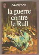 J'AI LU 475 - A.E. VAN VOGT- La Guerre Contre Le Rull - J'ai Lu