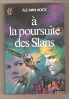 J´AI LU 381 - A.E. VAN VOGT- à La Poursuite Des Slans - J'ai Lu