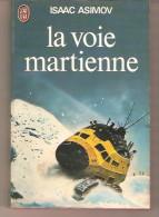 J´AI LU 870 - ISAAC ASIMOV - La Voie Martienne - J'ai Lu
