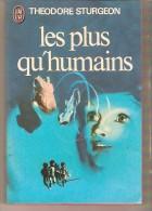 J´AI LU 355 - THEODORE STURGEON - Les Plus Qu'humains - J'ai Lu