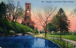 NEUCHATEL - Jardin Desor Et Eglise Catholique - NE Neuchatel
