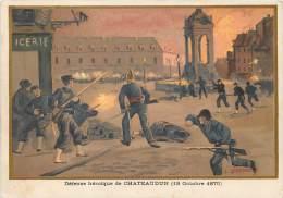 G. GERMAIN : Beau Chromo, Défense Héroique De Châteaudun ( 18 Octobre 1870 ) - Chateaudun