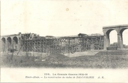 GUERRE 1914 - 1915 -    DANNEMARIE - 68 - Reconstruction Du Viaduc  -  ENCH   - - Dannemarie