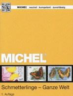 Ganze Welt Schmetterlinge MICHEL Motiv-Katalog 2015 New 64€ Color Topics Butterfly Catalogue The World 978-3-95402-109-3 - Coins & Banknotes