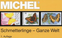 Ganze Welt MICHEL Schmetterlinge Motiv-Katalog 2015 New 64€ Color Topics Butterfly Catalogue The World 978-3-95402-109-3 - Pin's