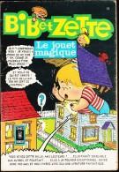 "BIB Et ZETTE - "" Le Jouet Magique ""  N° 69 - Aredit - ( 1970 ) . - Bücher, Zeitschriften, Comics"