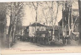 EUGENIE LES BAINS  La Grande Rue Jour De Marché Timbrée Excellent état - France