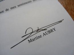 Martine AUBRY(née 1950) Maire De LILLE - Parti Socialisme - Ministre ... - AUTOGRAPHE. - Autographs