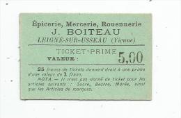 Ticket Prime , épicerie , Mercerie , Rouennerie Boiteau , Vienne , LEIGNE SUR USSEAU , Valeur : 5.00 - Vieux Papiers