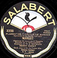 78 Trs - SALABERT 3398 - état B -  HENRI GARAT - MARGOT - AMUSEZ-VOUS - 78 Rpm - Schellackplatten