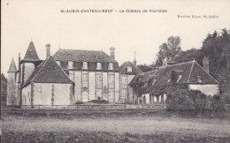 89 . Yonne : St Aubin Chateau Neuf : Le Chateau De Fourolles . - France