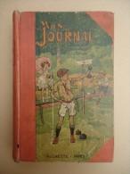 Recueil Hebdomadaire - Magazine Illustré Pour Les Enfants MON JOURNAL - Année 1923-1924 - 52 Numéros - 1900 - 1949