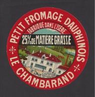 Etiquette De Petit  Fromage Dauphinois   -  Le Chambarand  -  Fabriqué Dans L'Isère - Fromage
