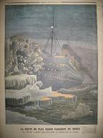 TITANIC NAUFRAGE DU PLUS GRAND PAQUEBOT DU MONDE ICEBERG LE PETIT JOURNAL 1912