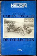 NEUDIN CATALOGUE DES CARTES POSTALES DE COLLECTION 1976 2° ANNEE  DEDICACE TOUT SUR LES CARTES POSTALES - French