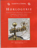 CHAYETTE & CHEVAL  .- HORLOGERIE  COLLECTION MAURICE FRONTEAU - Other