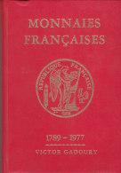 MONNAIES FRANCAISES  .-  1789-1977 VICTOR GADOURY - Zubehör