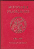 MONNAIES  FRANCAISES  .-  1789-1987  VICTOR GADOURY - Zubehör