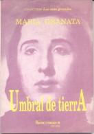 UMBRAL DE TIERRA MARIA GRANATA EDICIONES EL FRANCOTIRADOR AÑO 1978 - Littérature