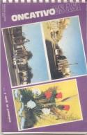 ONCATIVO ES ASI - AÑO 1978 LIBRO ENCUADERNADO CON ESPIRALADO PLASTICO CIRCA 90 PAGINAS A COLORES  CORDOBA - Geography & Travel