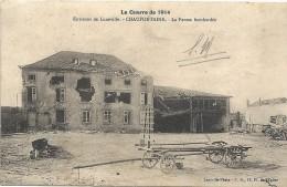 GUERRE 1914 - 1915 -  CHAUFONTAINE - 54 - La Ferme Bombardée  - ENCH   - - War 1914-18