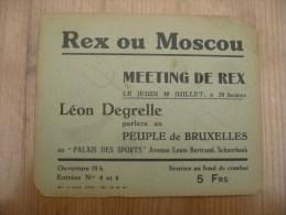 Rex Ou Moscou Meeting De Rex Leon Degrelle Parlera Peuple De Bruxelles Palais Des Sports Schaarbeek - Tickets - Vouchers