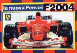 [DC0640] CARTOLINEA - AUTOMOBILISMO- F1 - LA NUOVA FERRARI F2004 - SPORT - Non Viaggiata - Grand Prix / F1