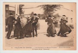 """*°* Folklore De Vendée - Les Danseurs Du Marais Vendéen - Danse Maraîchine - 2° Figure De La """"Courante""""- édit. Artaud 41 - France"""