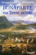 C1 NAPOLEON Derogy BONAPARTE EN TERRE SAINTE Campagne PALESTINE 1799 Egypte - Libros